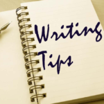 6 Writing Tips To Take Your Writing To The Next Level!