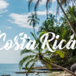The Top Sights of Costa Rica